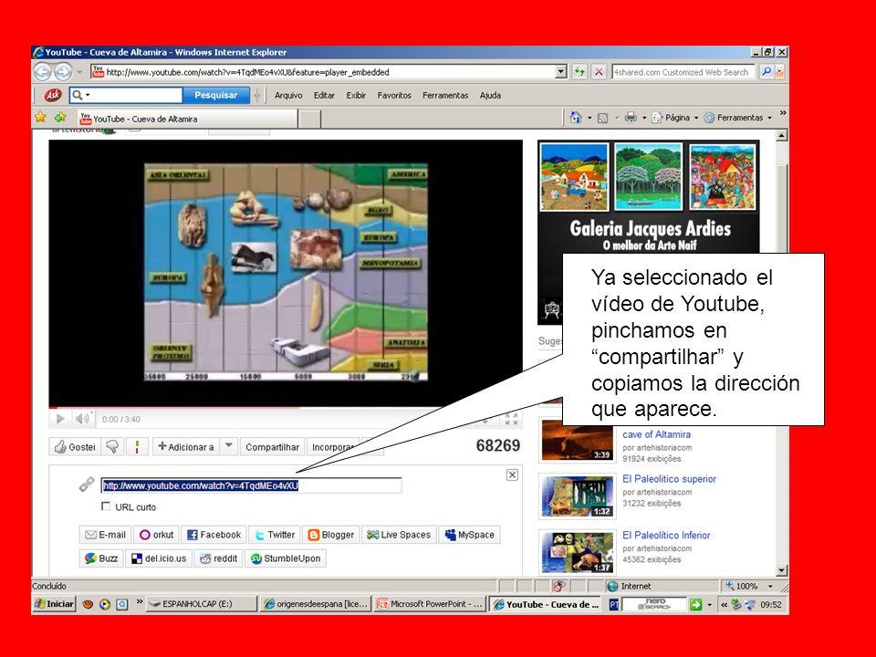 Ya seleccionado el vídeo de Youtube, pinchamos en compartilhar y copiamos la dirección que aparece.