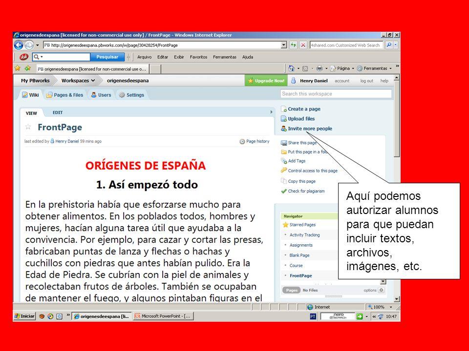 Aquí podemos autorizar alumnos para que puedan incluir textos, archivos, imágenes, etc.