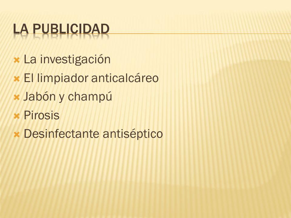 La investigación El limpiador anticalcáreo Jabón y champú Pirosis Desinfectante antiséptico