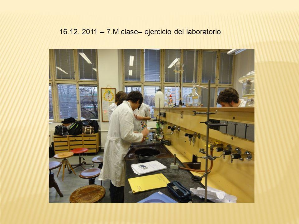 16.12. 2011 – 7.M clase– ejercicio del laboratorio