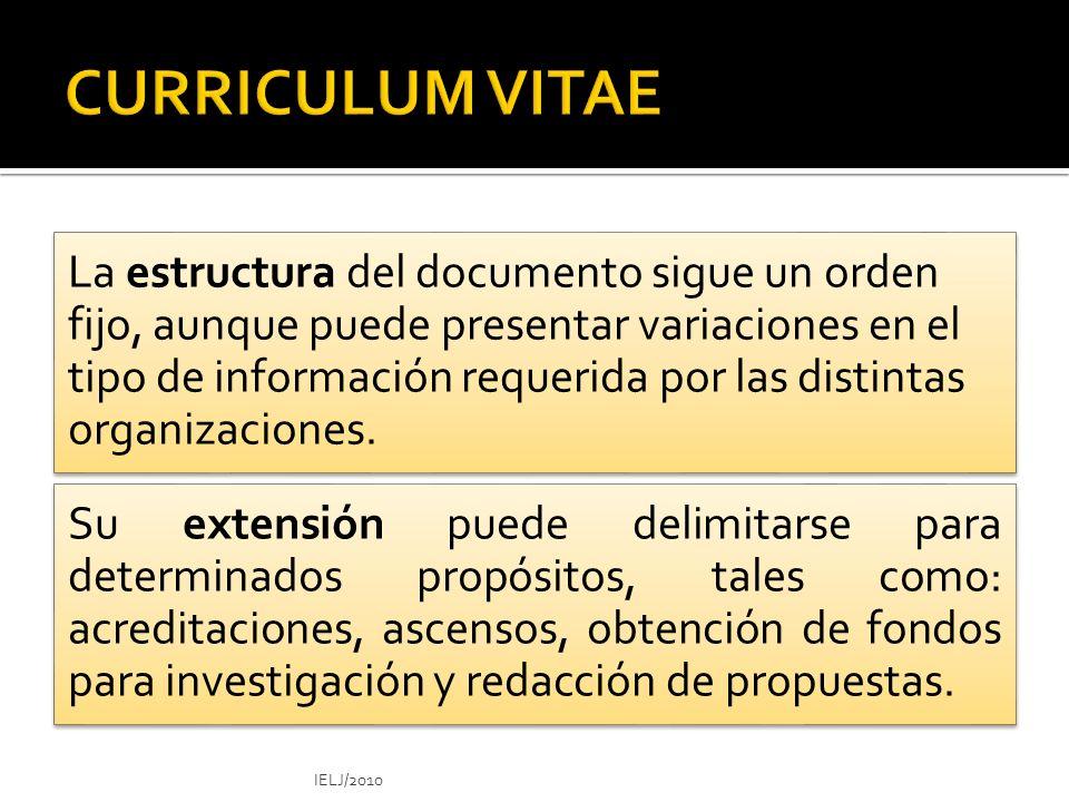 La estructura del documento sigue un orden fijo, aunque puede presentar variaciones en el tipo de información requerida por las distintas organizaciones.