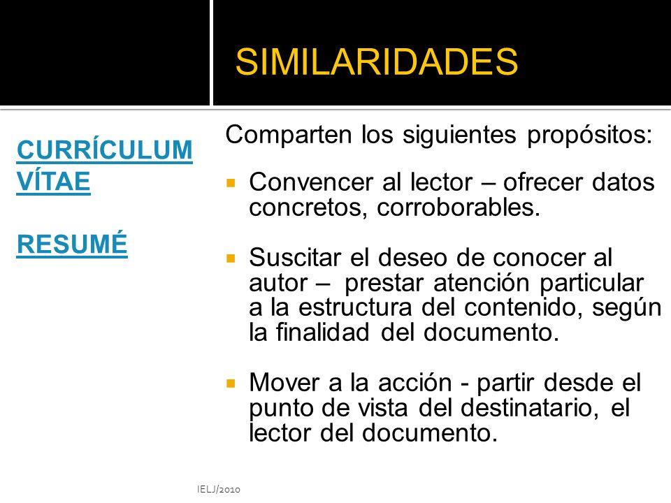 SIMILARIDADES Comparten los siguientes propósitos: Convencer al lector – ofrecer datos concretos, corroborables.