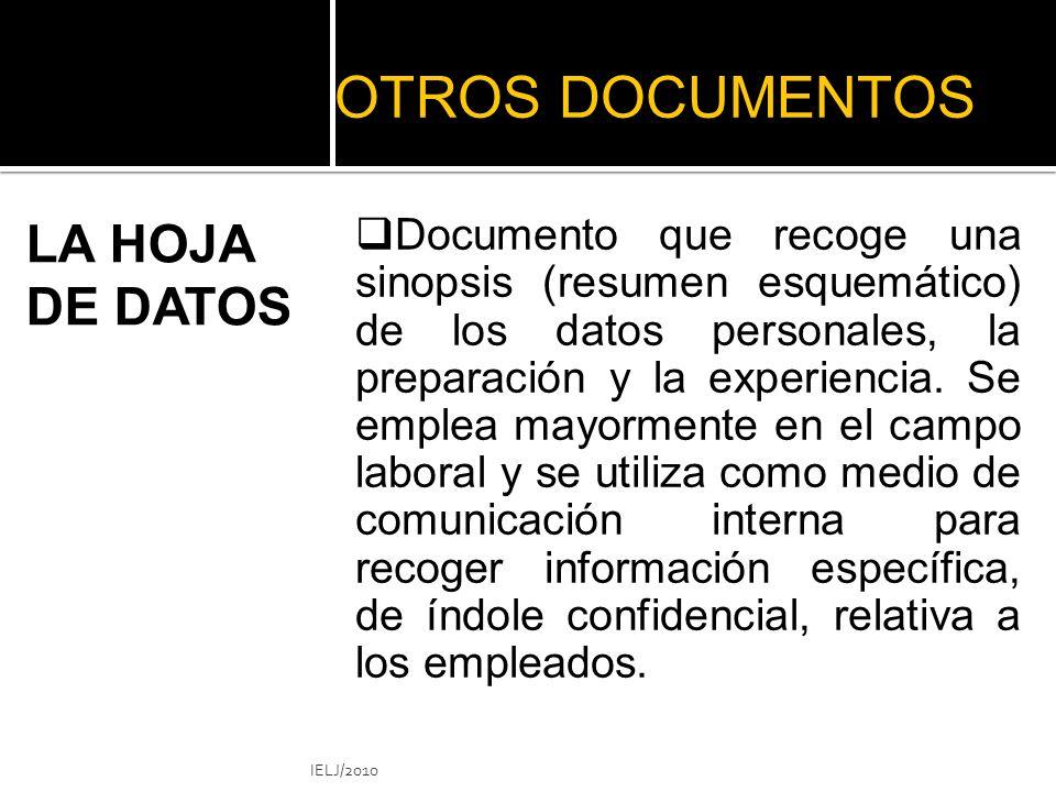 OTROS DOCUMENTOS Documento que recoge una sinopsis (resumen esquemático) de los datos personales, la preparación y la experiencia.