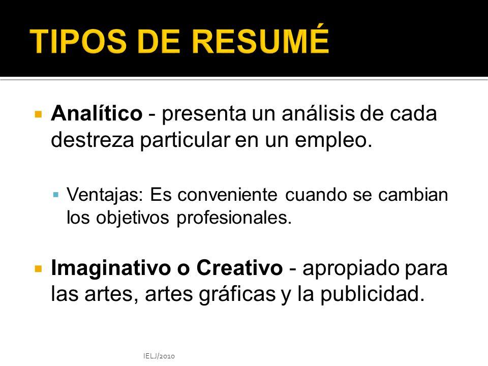 Analítico - presenta un análisis de cada destreza particular en un empleo.
