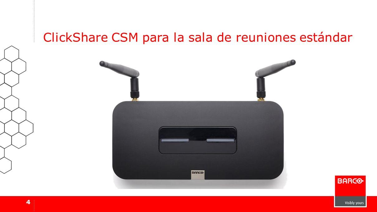 4 ClickShare CSM para la sala de reuniones estándar
