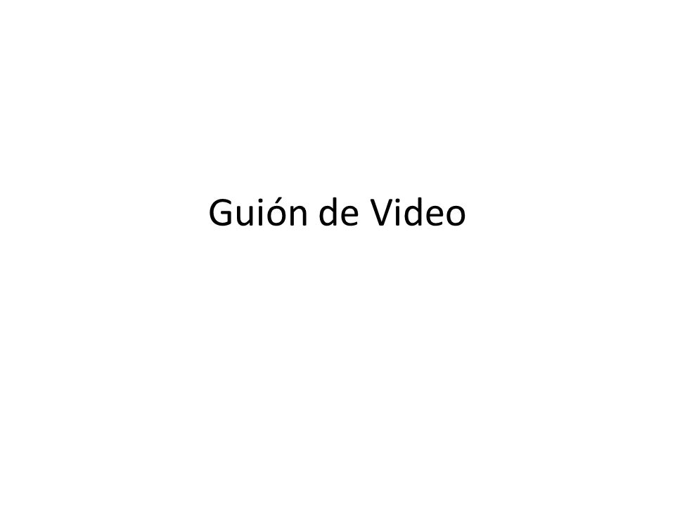 Guión de Video
