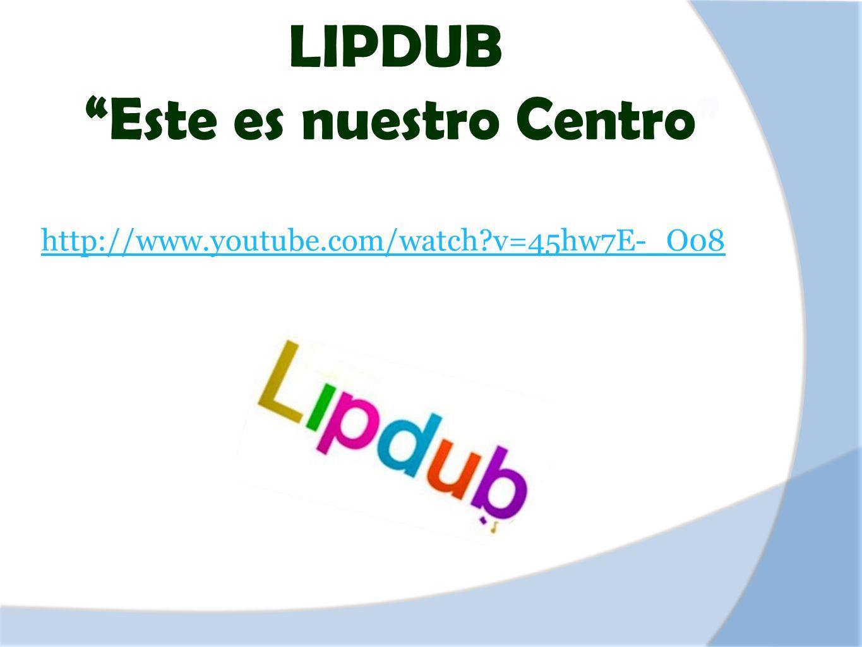 LIPDUB Este es nuestro Centro http://www.youtube.com/watch?v=45hw7E-_O08