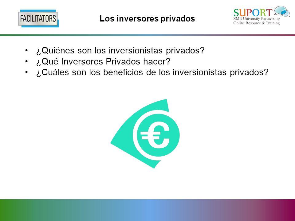 Los inversores privados ¿Quiénes son los inversionistas privados.