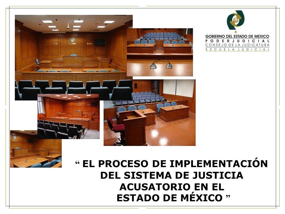 EL PROCESO DE IMPLEMENTACIÓN DEL SISTEMA DE JUSTICIA ACUSATORIO EN EL ESTADO DE MÉXICO