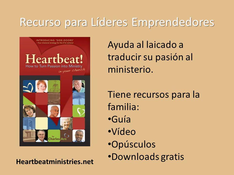 Recurso para Líderes Emprendedores Ayuda al laicado a traducir su pasión al ministerio. Tiene recursos para la familia: Guía Vídeo Opúsculos Downloads