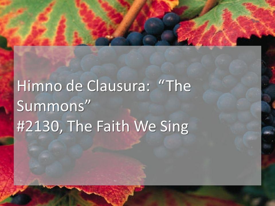 Himno de Clausura: The Summons #2130, The Faith We Sing