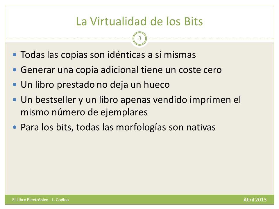 La Virtualidad de los Bits Abril 2013 El Libro Electrónico - L.