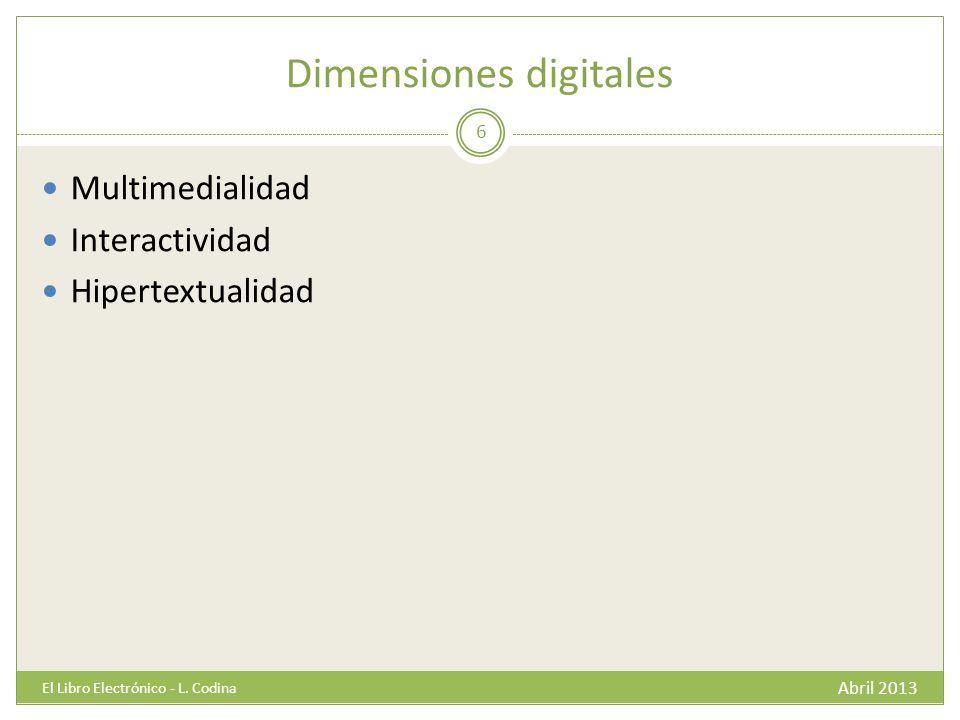 Dimensiones digitales Abril 2013 El Libro Electrónico - L.