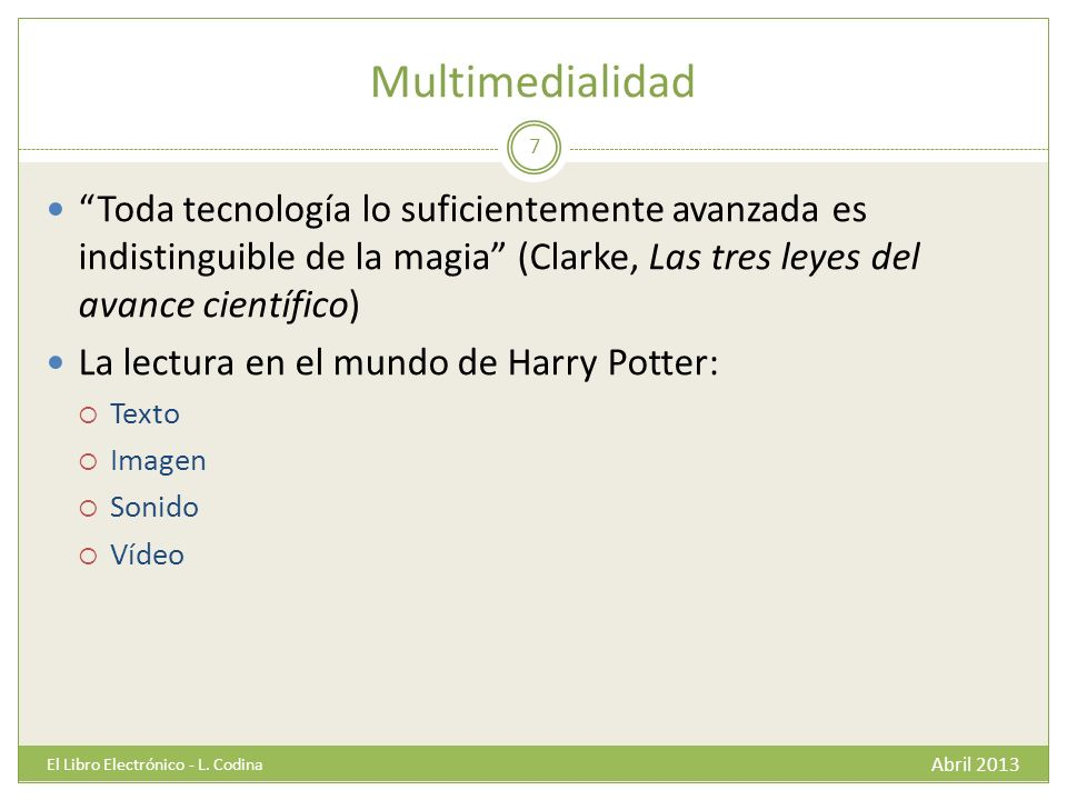 Multimedialidad Abril 2013 El Libro Electrónico - L.