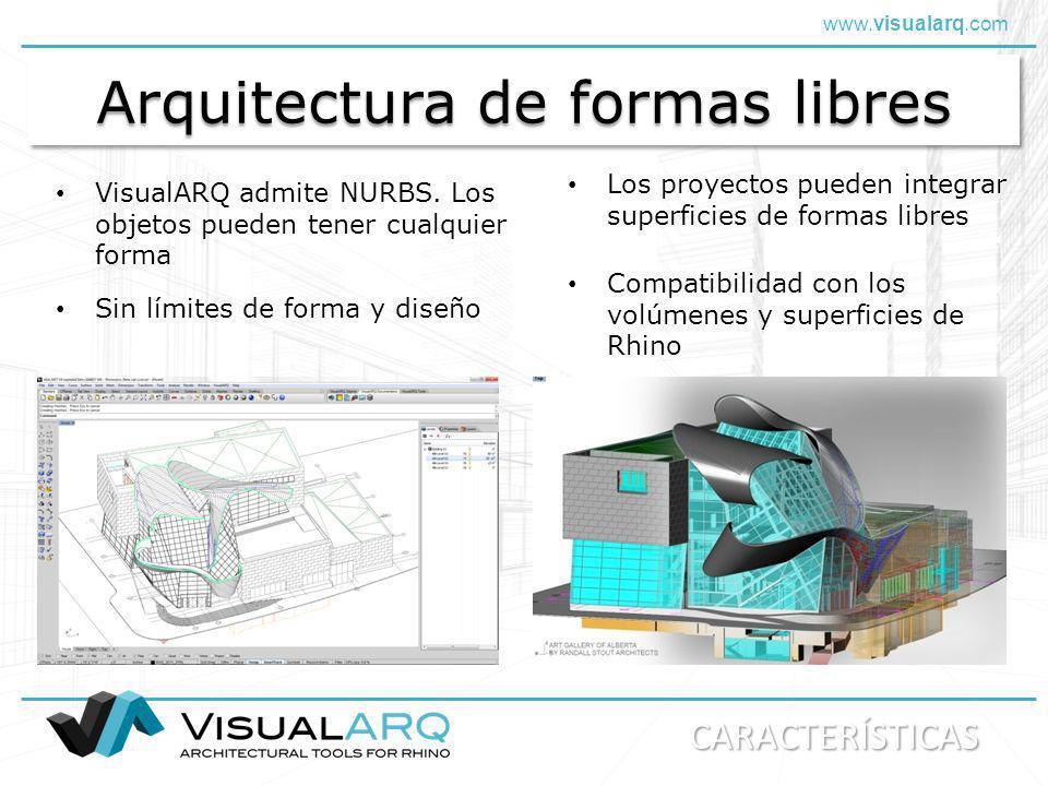 www.visualarq.com Arquitectura de formas libres VisualARQ admite NURBS. Los objetos pueden tener cualquier forma Los proyectos pueden integrar superfi