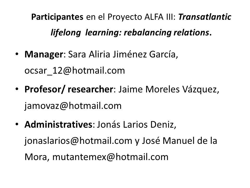 Participantes en el Proyecto ALFA III: Transatlantic lifelong learning: rebalancing relations.