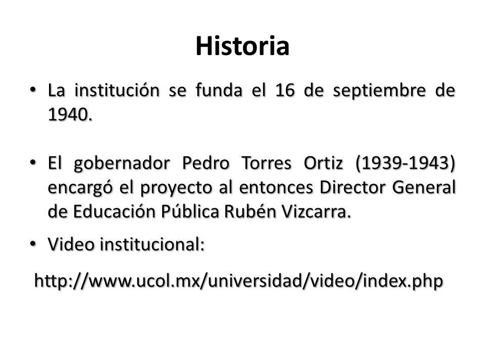 Historia La institución se funda el 16 de septiembre de 1940.