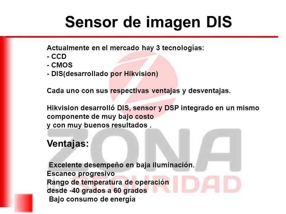 Sensor de imagen DIS Brillantez: Las cámaras DIS pueden captar pixeles hasta 3 veces más que un sensor de convencional Esto entrega una calidad de imagen muy superior en condiciones de baja iluminación como en almacenes, corredores etc.