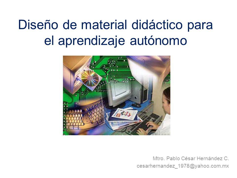 Diseño de material didáctico para el aprendizaje autónomo Mtro.