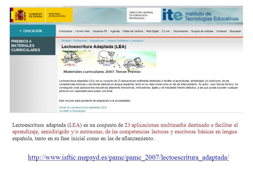 Lectoescritura adaptada (LEA) es un conjunto de 23 aplicaciones multimedia destinado a facilitar el aprendizaje, semidirigido y/o autónomo, de las competencias lectoras y escritoras básicas en lengua española, tanto en su fase inicial como en las de afianzamiento.