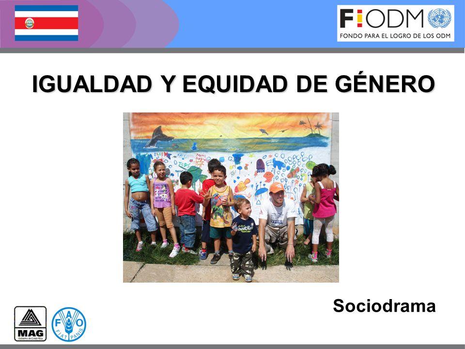 IGUALDAD Y EQUIDAD DE GÉNERO Sociodrama