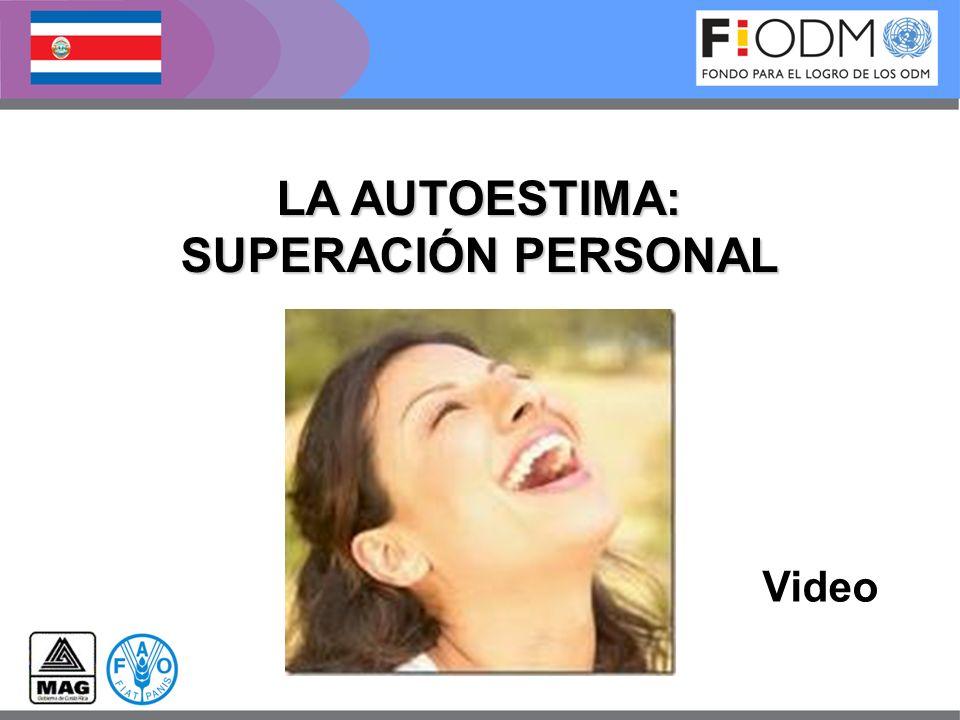 LA AUTOESTIMA: SUPERACIÓN PERSONAL Video