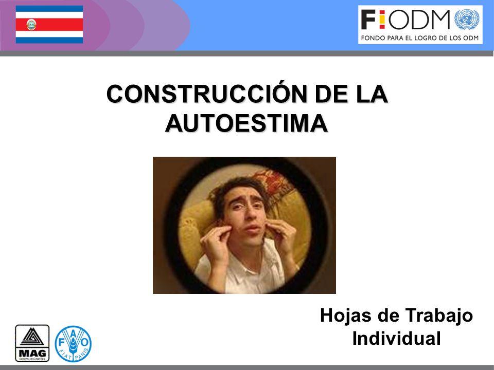 CONSTRUCCIÓN DE LA AUTOESTIMA Hojas de Trabajo Individual