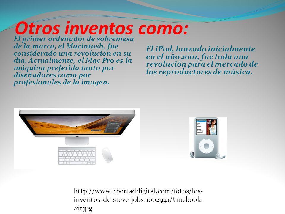 Otros inventos como: El primer ordenador de sobremesa de la marca, el Macintosh, fue considerado una revolución en su día. Actualmente, el Mac Pro es