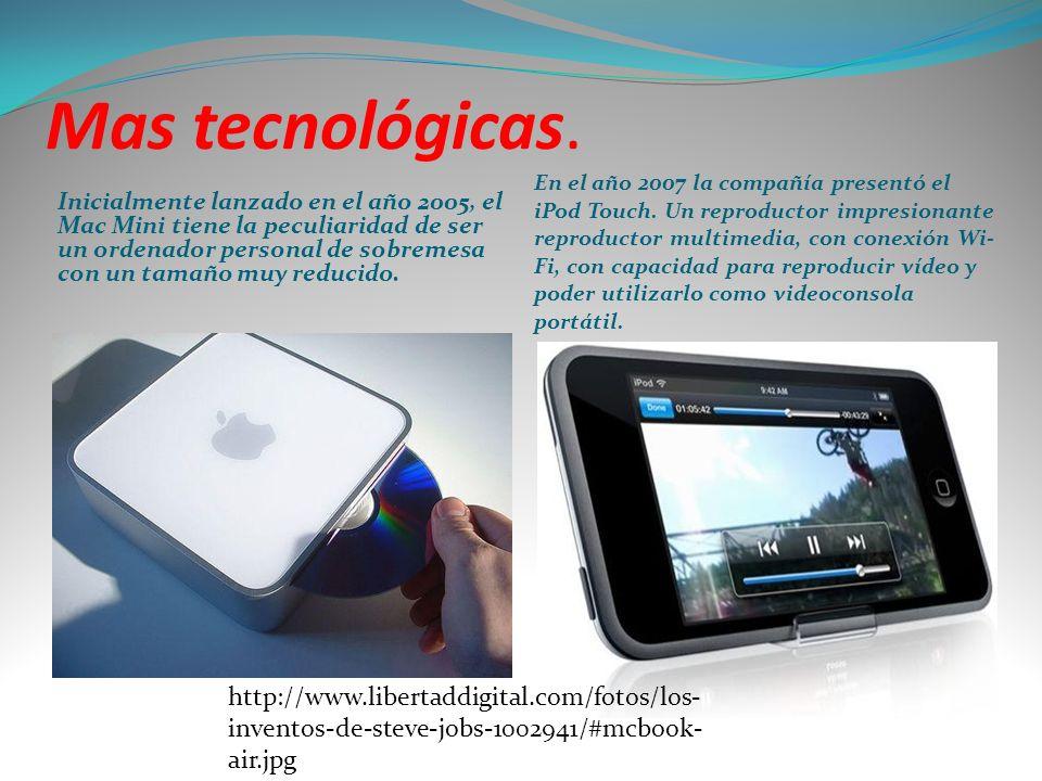Las ultimas fueron: El 2010 fue el año del nuevo concepto de tabletas.