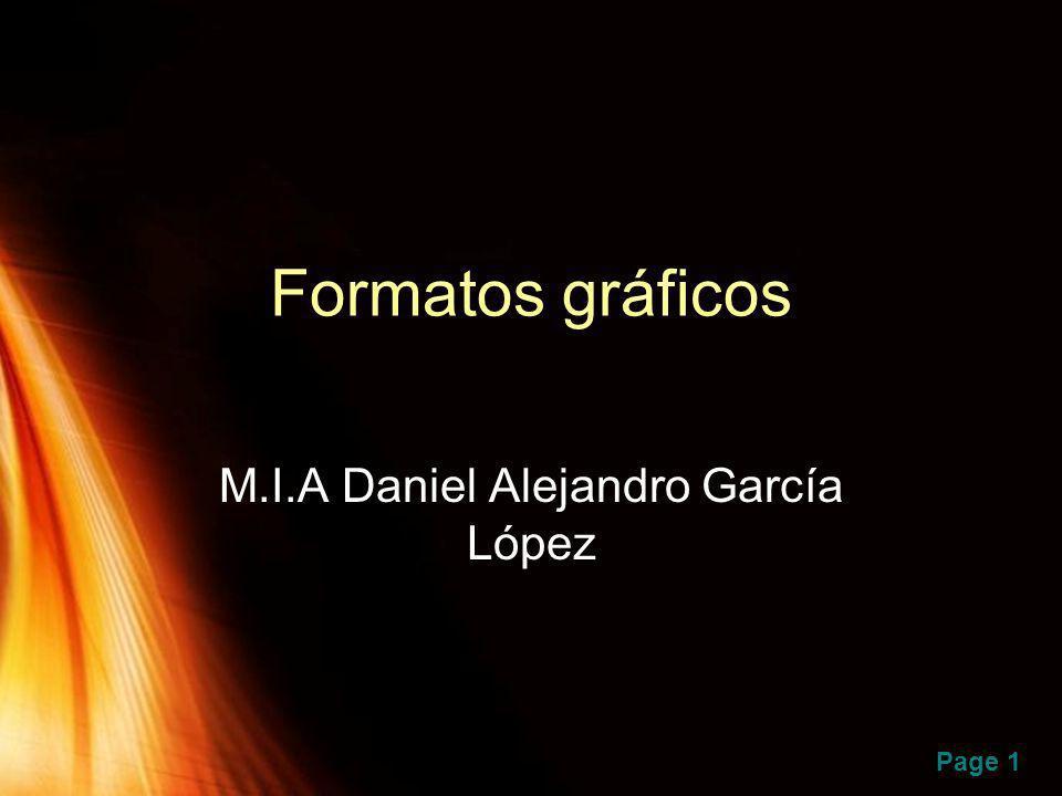 Page 1 Formatos gráficos M.I.A Daniel Alejandro García López