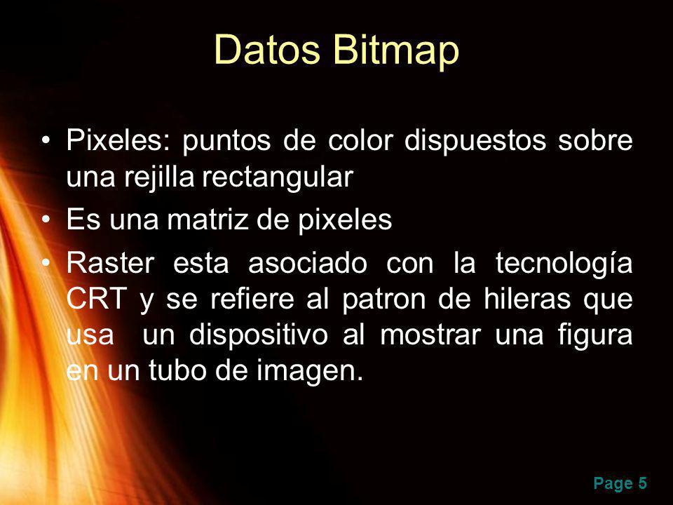 Page 5 Datos Bitmap Pixeles: puntos de color dispuestos sobre una rejilla rectangular Es una matriz de pixeles Raster esta asociado con la tecnología