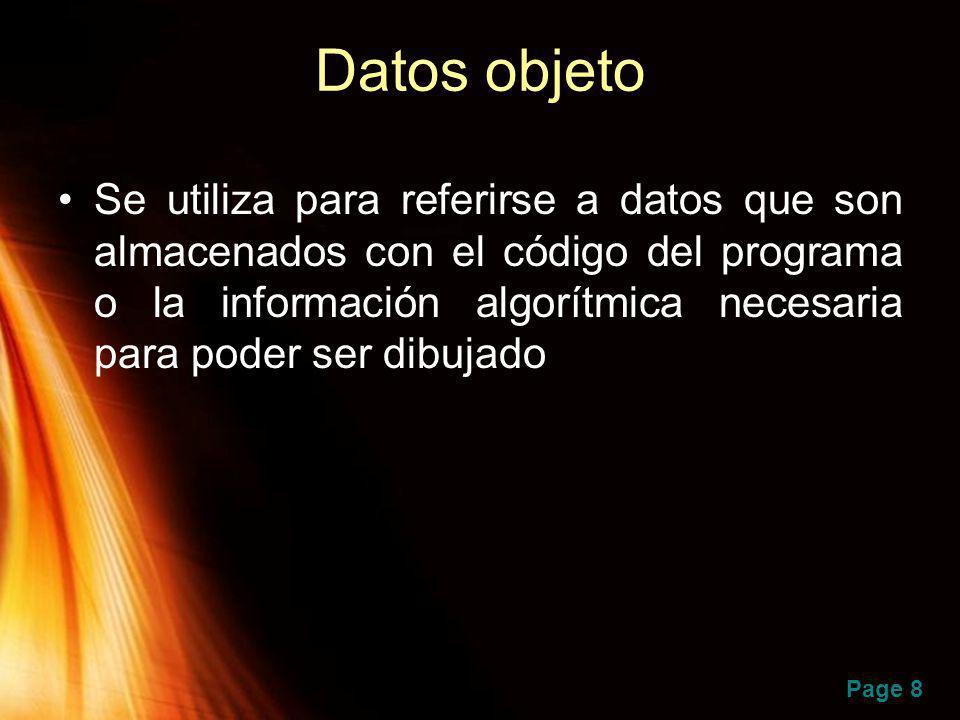 Page 8 Datos objeto Se utiliza para referirse a datos que son almacenados con el código del programa o la información algorítmica necesaria para poder