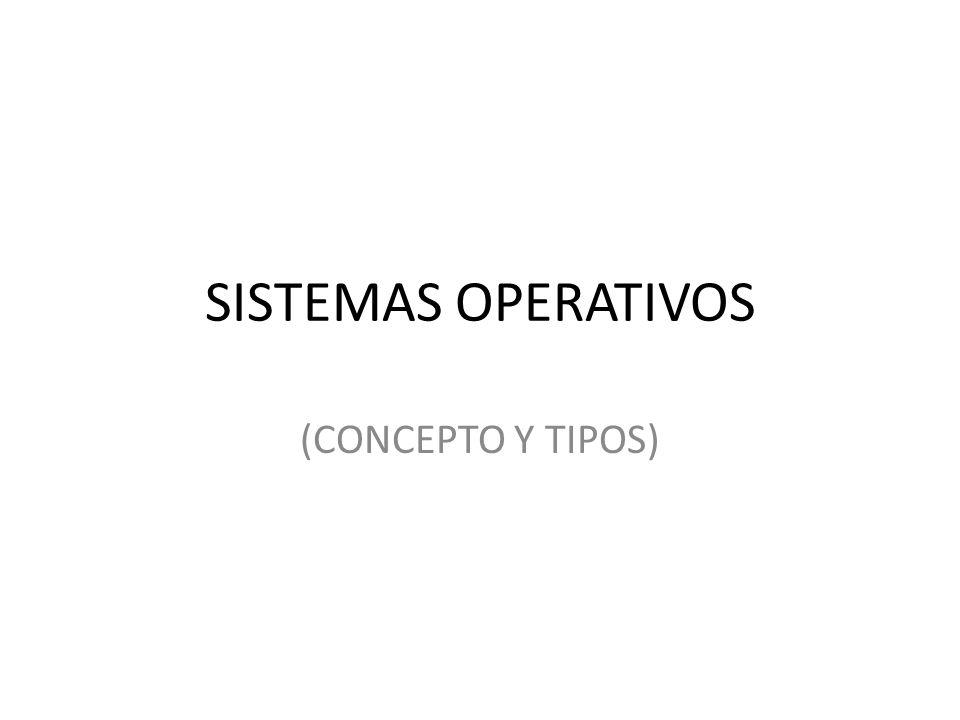 Concepto Un sistema Operativo (SO) es en sí mismo un programa de computadora.