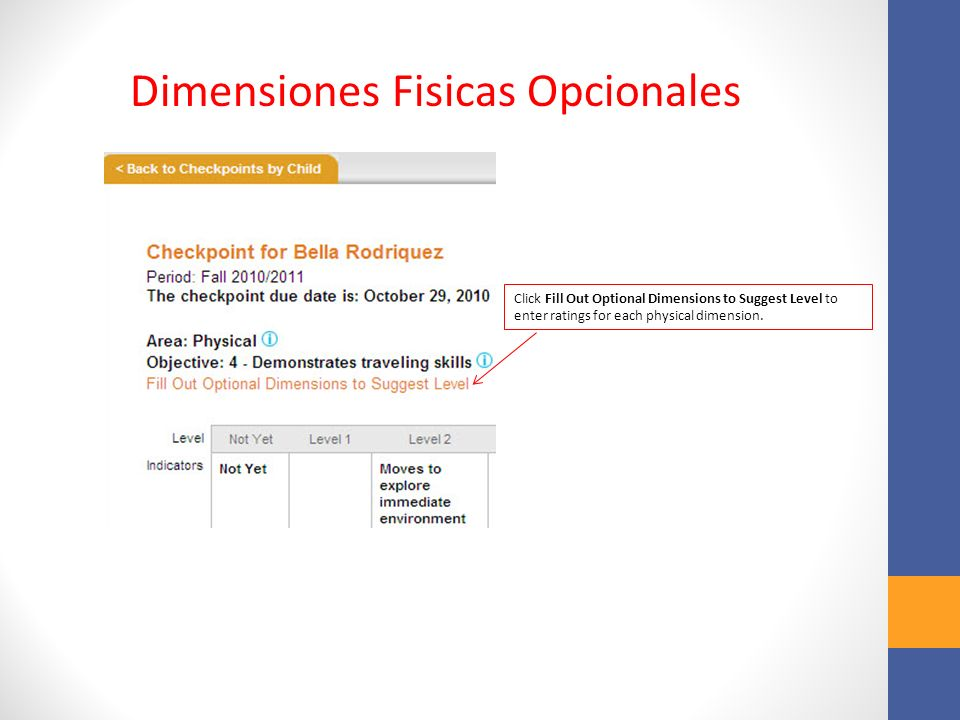 Click Fill Out Optional Dimensions to Suggest Level to enter ratings for each physical dimension.