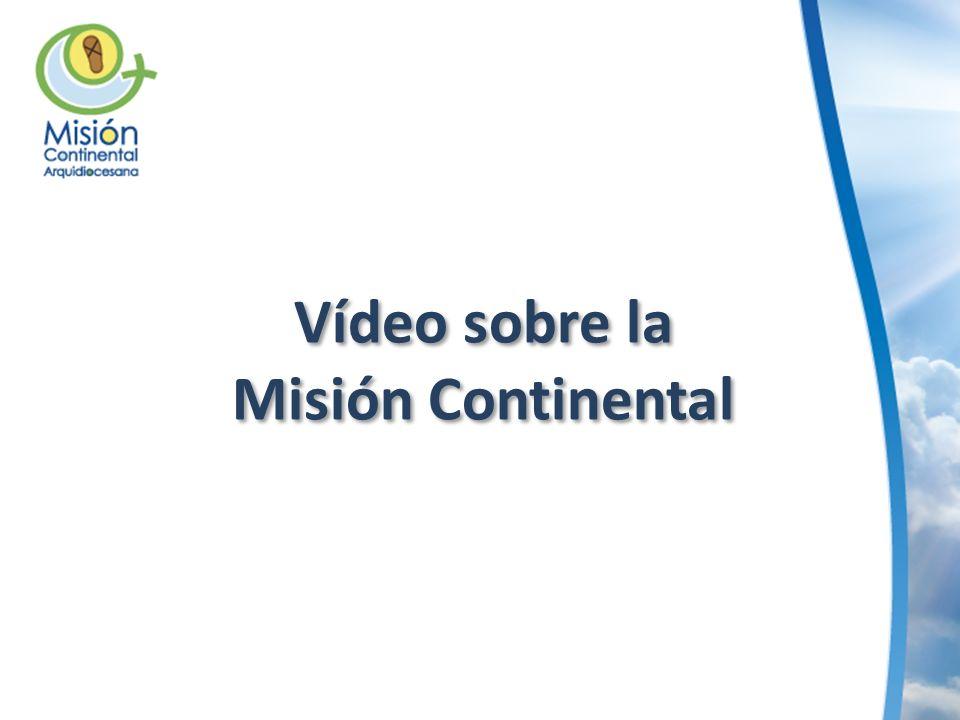Vídeo sobre la Misión Continental Vídeo sobre la Misión Continental