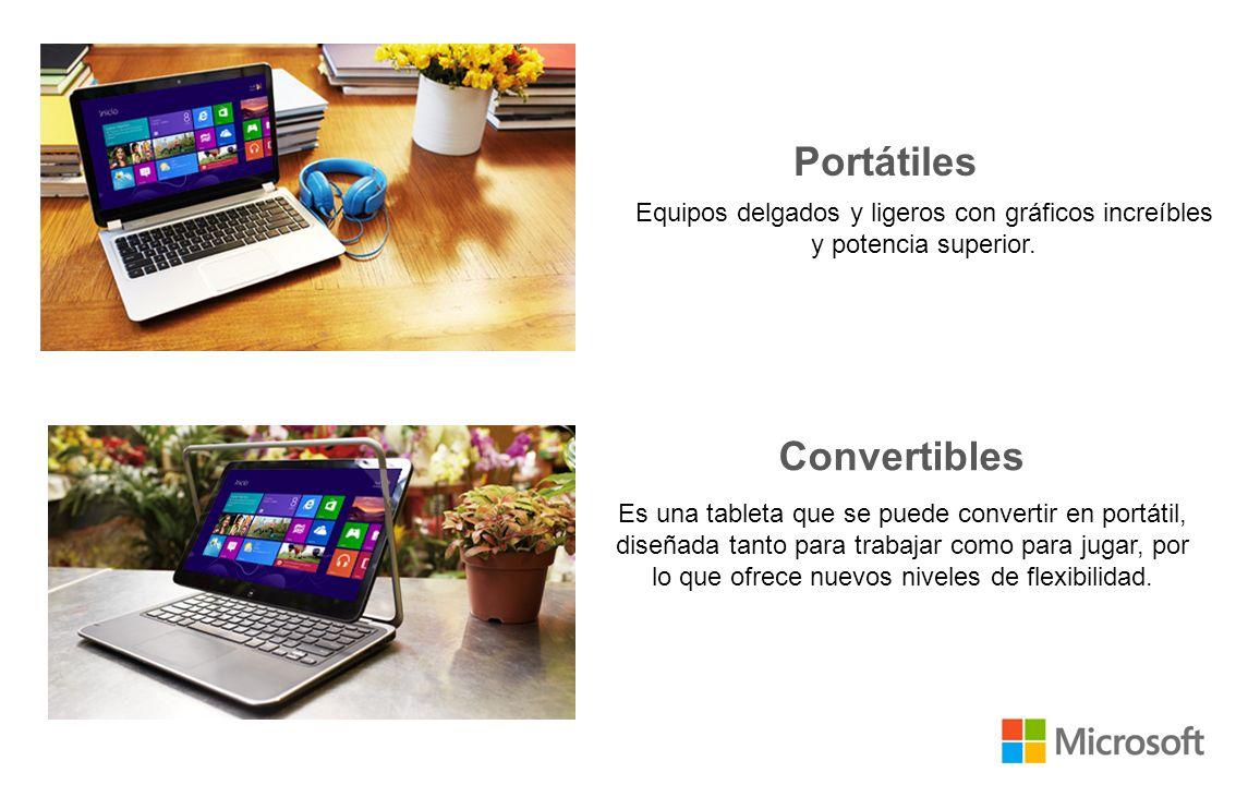 Convertibles Portátiles Equipos delgados y ligeros con gráficos increíbles y potencia superior.