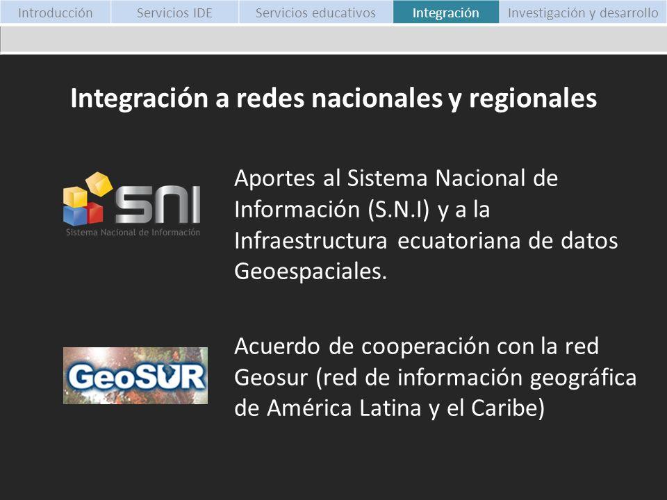 Aportes al Sistema Nacional de Información (S.N.I) y a la Infraestructura ecuatoriana de datos Geoespaciales. Acuerdo de cooperación con la red Geosur