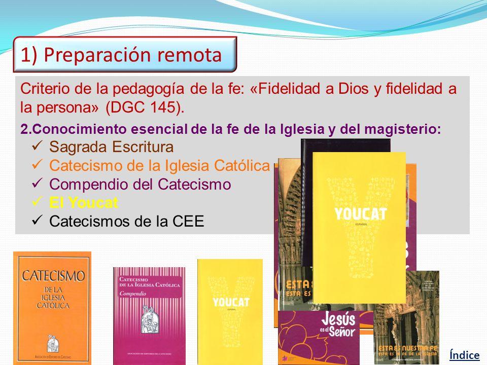 Criterio de la pedagogía de la fe: «Fidelidad a Dios y fidelidad a la persona» (DGC 145). 2.Conocimiento esencial de la fe de la Iglesia y del magiste