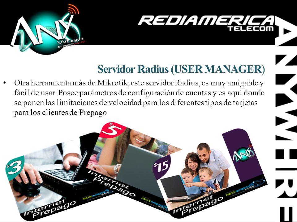 Servidor Radius (USER MANAGER) Otra herramienta más de Mikrotik, este servidor Radius, es muy amigable y fácil de usar. Posee parámetros de configurac