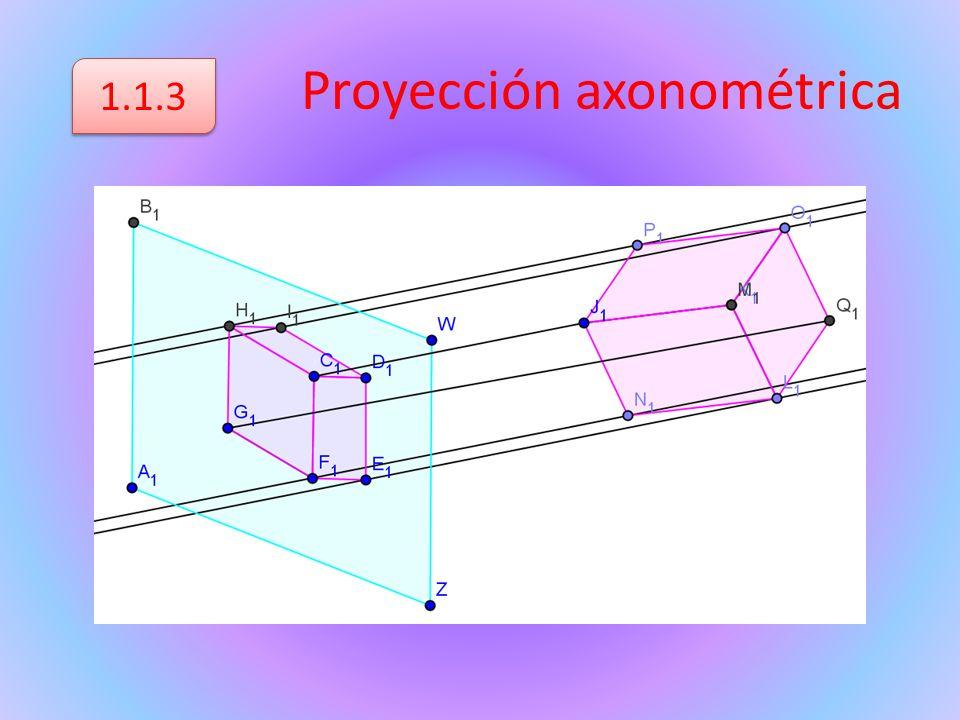 Proyección axonométrica 1.1.3