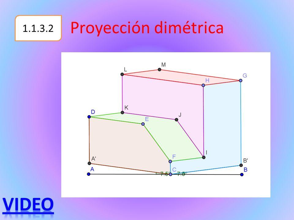 Proyección dimétrica 1.1.3.2