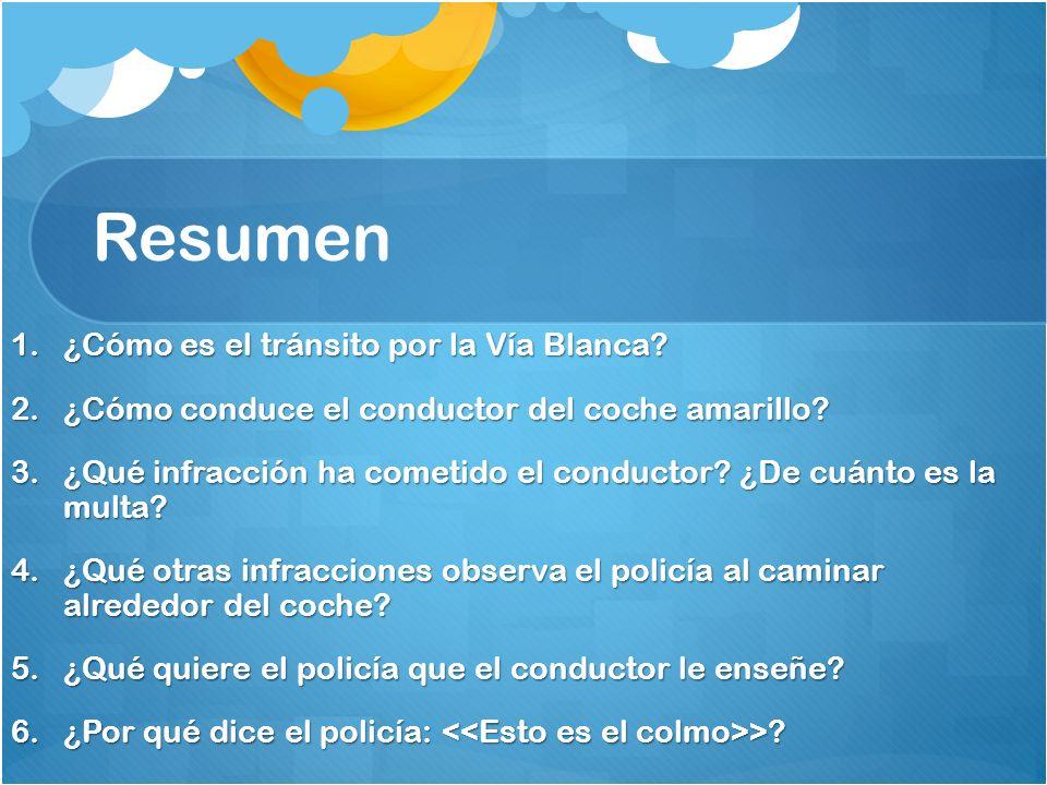Vocabulario adicional ¡Qué lío. = What a mess.