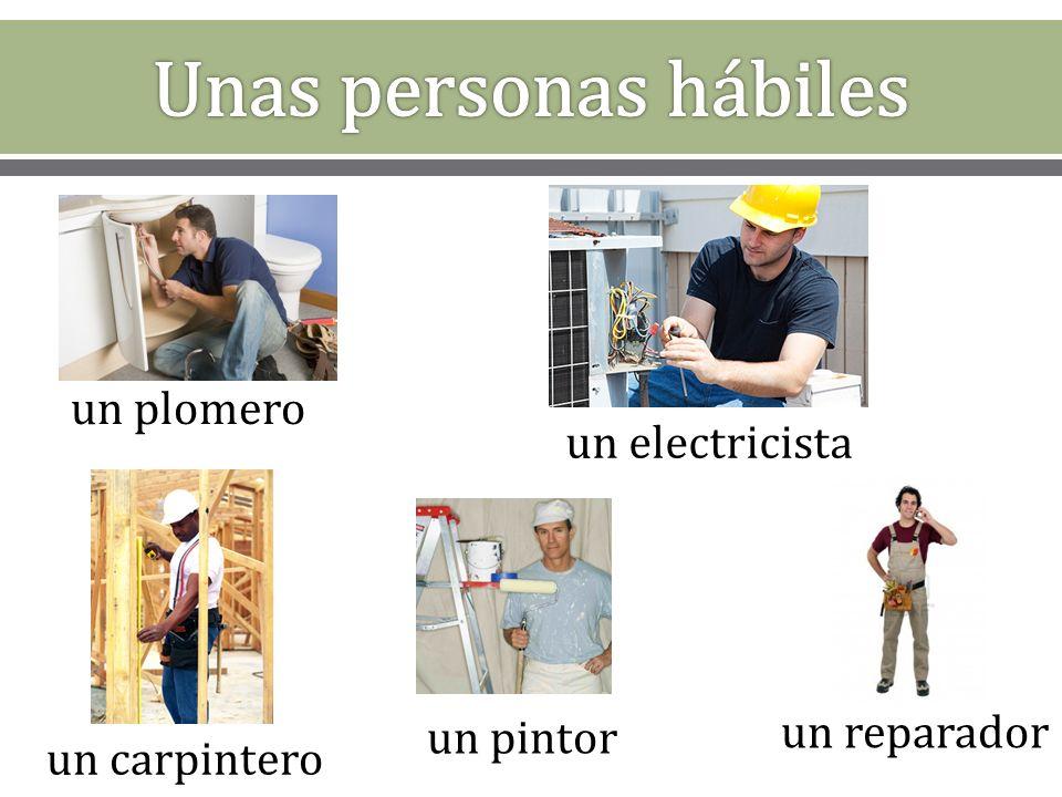 un plomero un carpintero un pintor un electricista un reparador