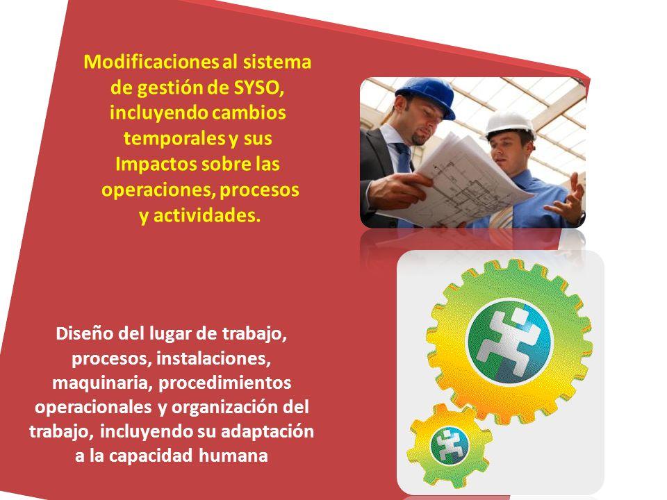 Infraestructura, equipos y materiales en el lugar de trabajo, provistos por la organización u otros. Cambios o propuestas de cambios en la organizació