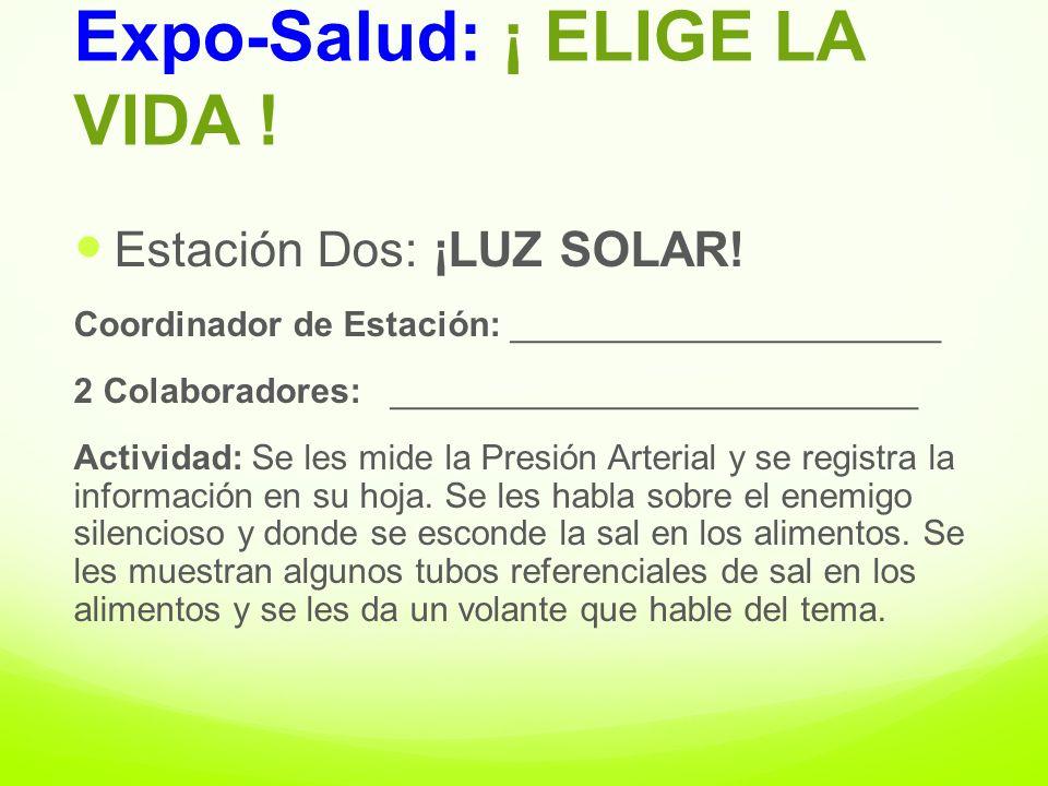 Información adicional y apoyo bibliográfico: www.starthealthexpo.com info@starthealthexpo.com www.HEResources.com http://www.nhlbi.nih.gov/hbp/detect/categ.htm www.HealthExpoBanners.com www.revistavidasana.com Expo-Salud: ¡ ELIGE LA VIDA !