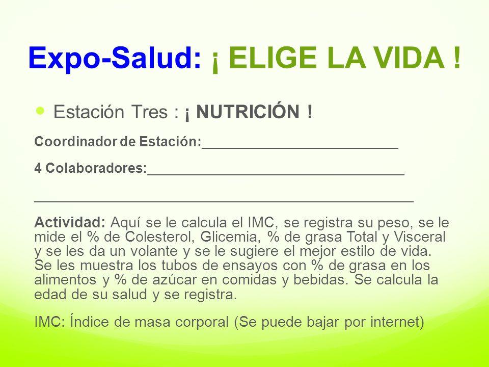 Expo-Salud: ¡ ELIGE LA VIDA .