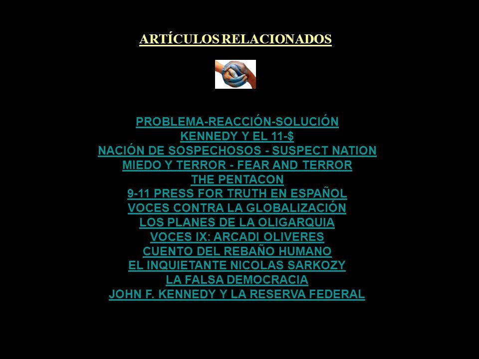 ARTÍCULOS RELACIONADOS 11-$ LA VERDAD SE EXTIENDE POR MOMENTOS BRUNO CARDEÑOSA CON INVESTIGAR11S.ORG ¿QUIÉN MATÓ A JOHN ONEILL.