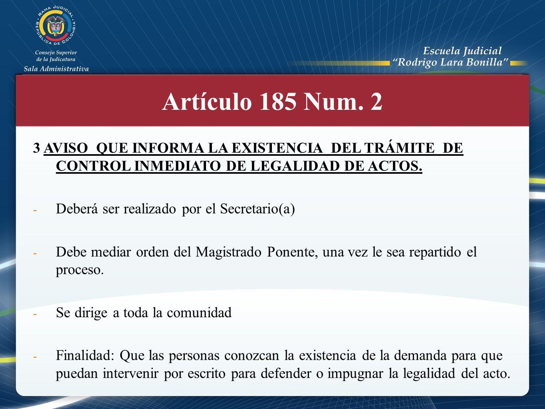 3 AVISO QUE INFORMA LA EXISTENCIA DEL TRÁMITE DE CONTROL INMEDIATO DE LEGALIDAD DE ACTOS. - Deberá ser realizado por el Secretario(a) - Debe mediar or