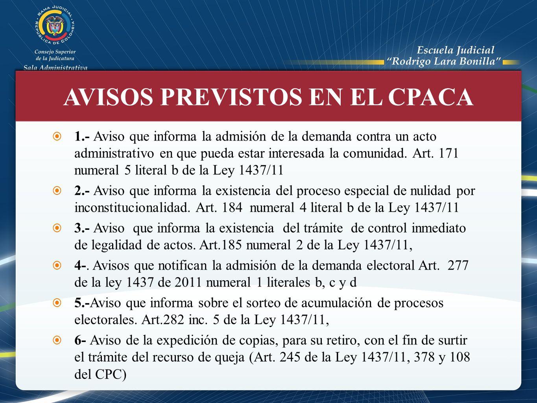 1.- Aviso que informa la admisión de la demanda contra un acto administrativo en que pueda estar interesada la comunidad. Art. 171 numeral 5 literal b
