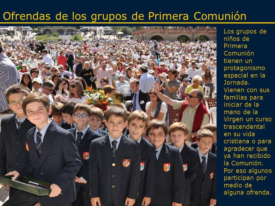 Ofrendas de los grupos de Primera Comunión Los grupos de niños de Primera Comunión tienen un protagonismo especial en la Jornada.
